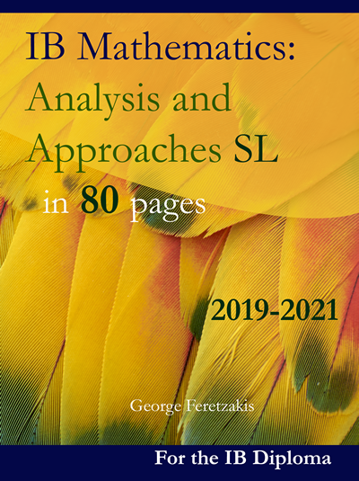 IB Mathematics: Analysis and Approaches SL in 80 pages